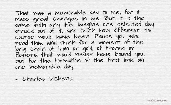CupOfGood - One Memorable Day - Charles Dickens